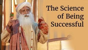 The Science of Being Successful | Sadhguru
