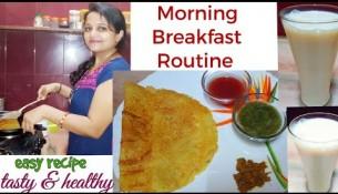 Perfect recipe for Indian Breakfast |Healthy breakfast routine |Cheela & banana shake