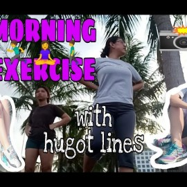 V9 – MORNING EXERCISE SA MOA | EMOTE EMOTE | HUGOT LINES | SHIELAAMISTOSOVLOGS