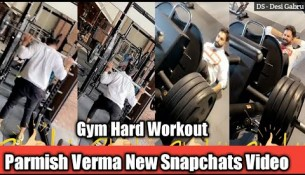 Parmish Verma Morning Gym Workout || Latest Snapchat Video || Desi Gabru