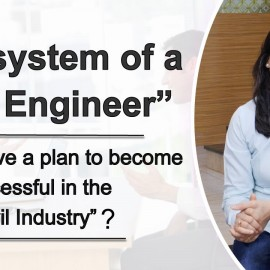 DO YOU HAVE A PLAN TO MAKE SUCCESSFUL CAREER IN THE CIVIL INDUSTRY?Eco-system of a Civil Engineer