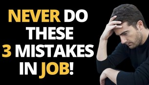 HOW TO BE SUCCESSFUL IN CAREER/JOB | JOB SUCCESS | NEVER DO THESE MISTAKES IN YOUR JOB!!!