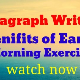 Paragraph Writing : Benefits of Early Morning Exercise